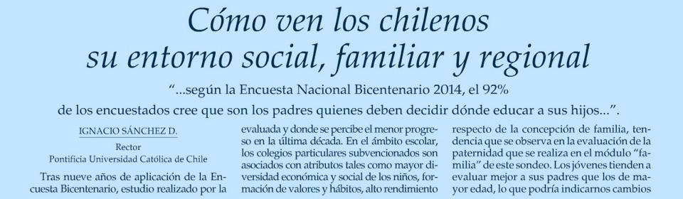 """""""Cómo ven los chilenos su entorno social, familiar y regional"""""""